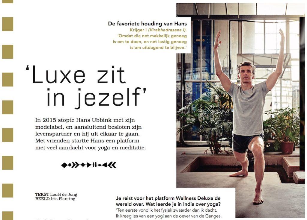 Hans Ubbink: Luxe zit in jezelf